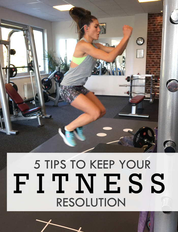 5 Tips to Keep Your Fitness Resolution